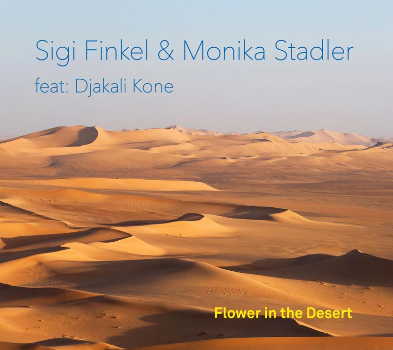 Die neue Duo-CD von Monika Stadler: Flower in the desert