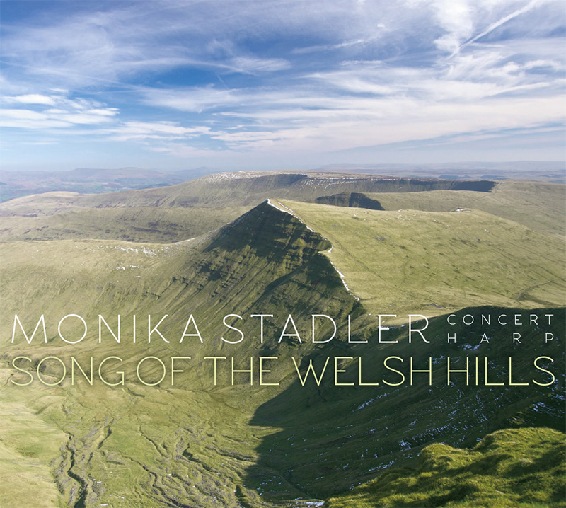 Die neue CD von Monika Stadler: Song of the Welsh Hills